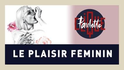 Clique Paulette - Le plaisir féminin