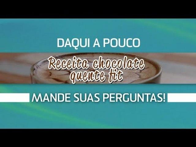 [AO VIVO] Receita de chocolate quente fit!