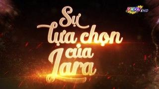 Su Lua Chon Cua Lara Tap 135 Long Tieng THVL 08 02 2019