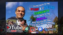 Giving Back to the @dtube & #steemit Community - Giving Back to the World - Watch the Whole Video to See what I mean - Dreams - What Did You Do Today to Give Back, Pay it Forward