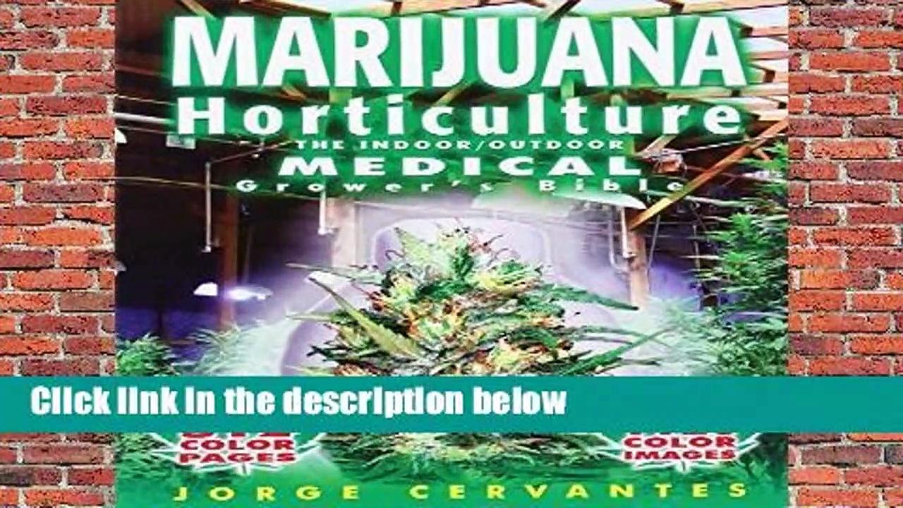 Marijuana Horticulture: The Indoor/outdoor Medical Grower s Bible