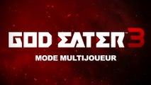 God Eater 3 - Bande-annonce mode multijoueur