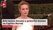 Brie Larson Talks About Her 'Captain Marvel' Physical Transformation