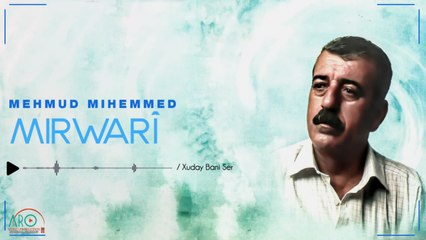 Mahmud Mihemed (مەحمود محمد) - Xuday Bani Ser(خودای بانی سەر)