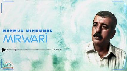Mahmud Mihemed (مەحمود محمد) - Mestan(مەستان)