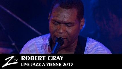 Robert Cray - Right Next Door & Chicken in the Kitchen - Jazz à Vienne 2013 - LIVE HD