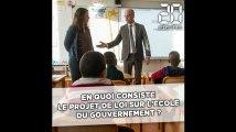 En quoi consiste le projet de loi sur l'école du gouvernement ?