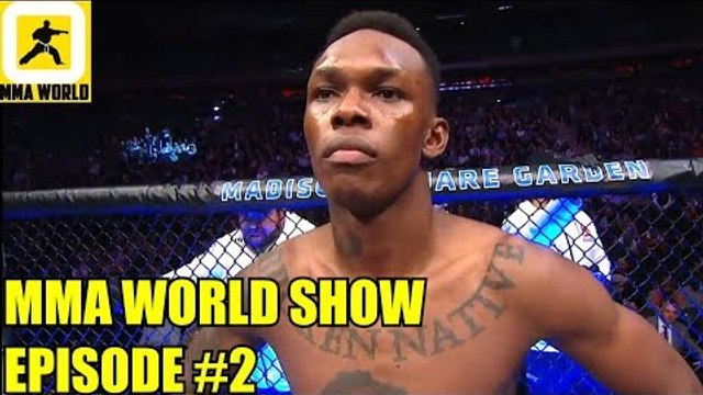(Exclusive)Israel Adesanya on fight with Anderson Silva,Corrales on Ko'ing Pico,MMA WORLD SHOW EP#2
