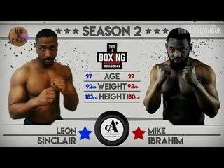 THIS IS BOXING SEASON 2 - Sinclair Vs Ibrahim