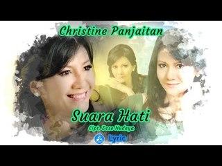 Christine Panjaitan - Suara Hati (Official Video Lyric)