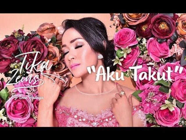 Tika Zeins - Aku Takut (Official Video Clip)