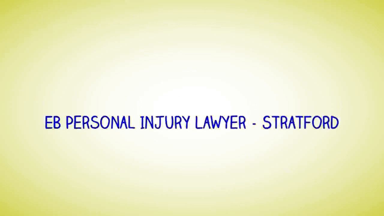 Injury Lawyer In Stratford – EB Personal Injury Lawyer (800) 274-6109