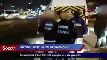 İstanbul'daki büyük uyuşturucu operasyonunun görüntüleri