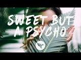 Ava Max - Sweet but Psycho (Lyrics) Elijah Hill Remix