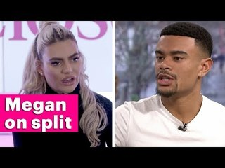 Megan Barton Hanson on her breakup with Wes