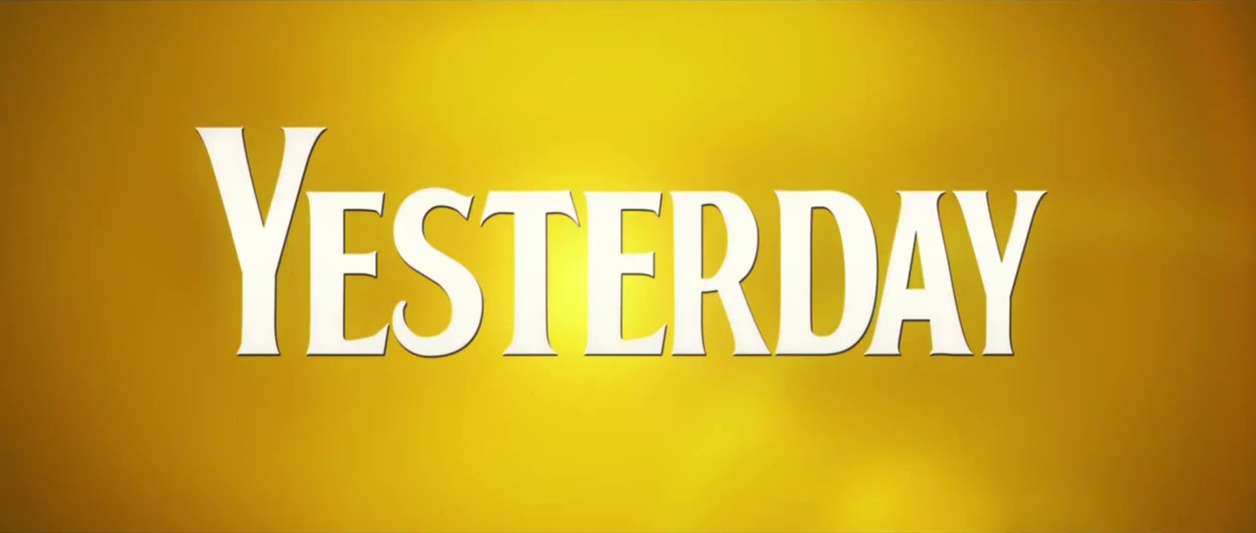 Yesterday -  Bande-annonce VOST
