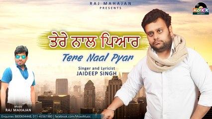 Jaideep singh - Tere Naal Pyar