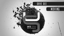 Dave Dee - Moving (Original Mix) - Official Preview (United Styles Records)