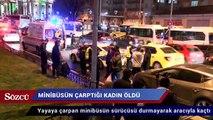 Fatih'te, minibüsün yaya geçidinde çarptığı kadın öldü
