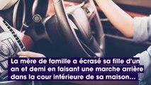Drame dans l'Oise : une mère de famille écrase sa fille d'un an et demi lors d'une marche arrière