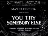 You Try Somebody Else (1932)