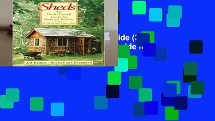 sheds the do it yourself guide 3rd edition the do it yourself guide for backyard builders
