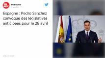 Espagne. Le chef du gouvernement, Pedro Sanchez, convoque des législatives anticipées pour le 28 avril