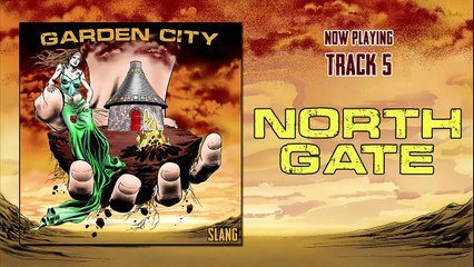 Northgate (official audio) from the album Garden City