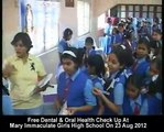 Shri Radhe Maa - Dental Check-up and awareness camp at Mary Immaculate Girls High School