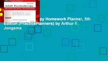 Adult Psychotherapy Homework Planner, 5th Edition (PracticePlanners) by Arthur E. Jongsma