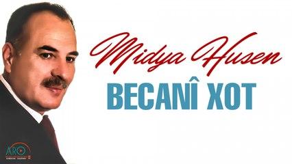 Midya Husen میدیا حسین - Becani Xot بەگیانی خۆت