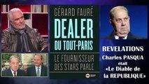 Ch.Pasqua et J.Chirac Le dessous des cartes dévoilé par le dealer Gérard Fauré