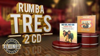 """Rumba Tres - 2 cds - """"No sé no sé"""" + """"Perdido Amor"""""""