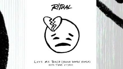 R I T U A L - Love Me Back