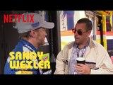 Sandy Wexler | Sandy Visits Nascar | Netflix