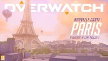 Overwatch - Nouvelle carte d'assaut : Paris