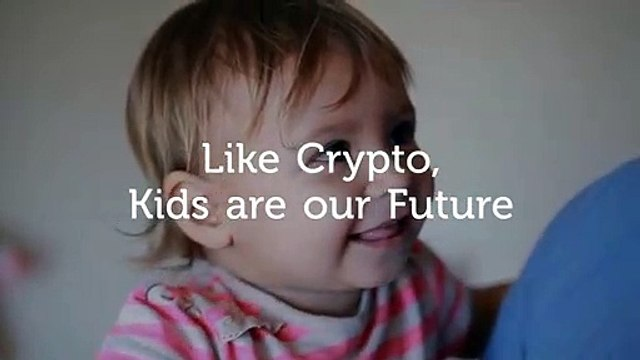 Like Crypto, Kids are our Future. Crypto Funny Advertising!