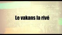 new zouk chiré-Edouard SEVELE - lè vakans la rivé-clip officiel