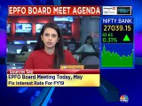 EPFO board is meeting today