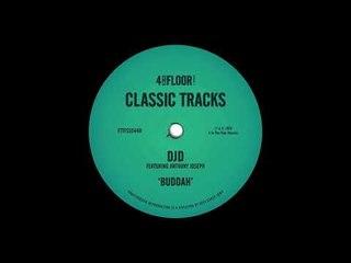 "DJD featuring Anthony Joseph - ""Buddah' (Dub)"