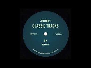 MK - Burning (Underground Vibe Mix)