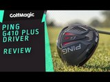 PING G410 Plus Driver Review