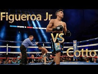 Omar Figueroa Jr vs Abner Cotto (Highlights)