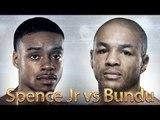 Errol Spence Jr vs Leonard Bundu (Highlights)