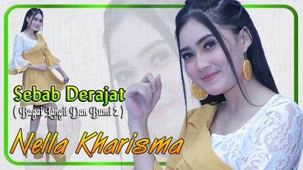 Nella Kharisma ~ SEBAB DERAJAT (Bagai Langit Dan Bumi 2)   |   Official Video