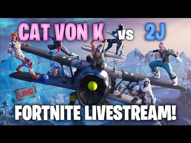 CAT VON K vs 2J! FORTNITE LIVE!