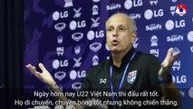 HLV Thái Lan công nhận U22 Việt Nam đã kiểm soát bóng quá tốt | VFF Channel