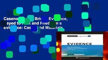 Casenote Legal Briefs: Evidence, Keyed to Park and Friedman s Evidence: Cases and Materials,