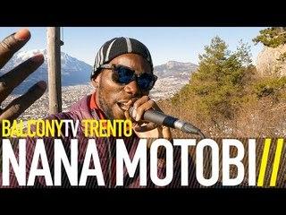 NANA MOTOBI - GYAMA (BalconyTV)