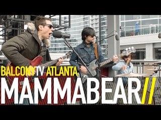 MAMMABEAR - KING HAS FALLEN (BalconyTV)